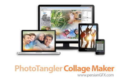 دانلود نرم افزار ادغام تصاویر برای ساخت کلاژ - PhotoTangler Collage Maker v2.0