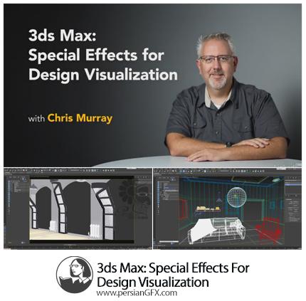 دانلود آموزش تری دی اس مکس: افکت های ویژه برای مصورسازی از لیندا - Lynda 3ds Max: Special Effects For Design Visualization