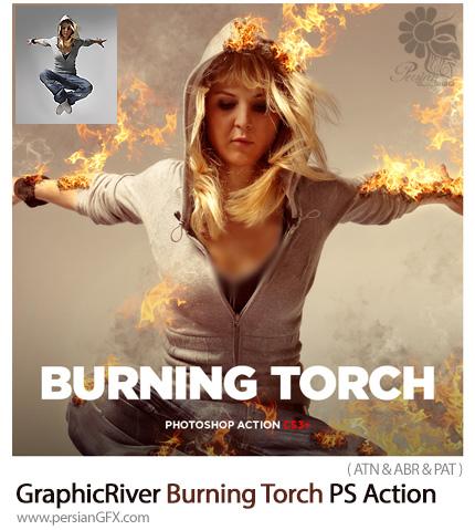 دانلود اکشن فتوشاپ ایجاد افکت سوزاندن و آتش بر روی تصاویر همراه با آموزش ویدئویی از گرافیک ریور - GraphicRiver Burning Torch Photoshop Action