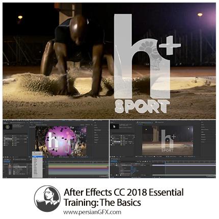 دانلود آموزش نکات ضروری مقدماتی افترافکت سی سی 2018 از لیندا - Lynda After Effects CC 2018 Essential Training The Basics