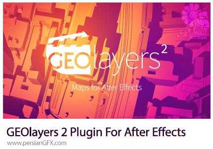 دانلود پلاگین ساخت نقشه های گرافیکی در افترافکت - GEOlayers 2 (v1.2.1) Plugin For After Effects