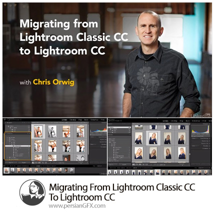 دانلود آموزش انتقال گردش کار از لایتروم کلاسیک سی سی به لایتروم سی سی از لیندا - Lynda Migrating From Lightroom Classic CC To Lightroom CC