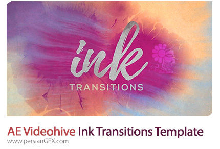 دانلود پروژه آماده افترافکت اسلایدشو تصاویر و ویدئو با ترانزیشن پاشیدن جوهر به همراه آموزش ویدئویی از ویدئوهایو - Videohive Ink Transitions After Effects Templat