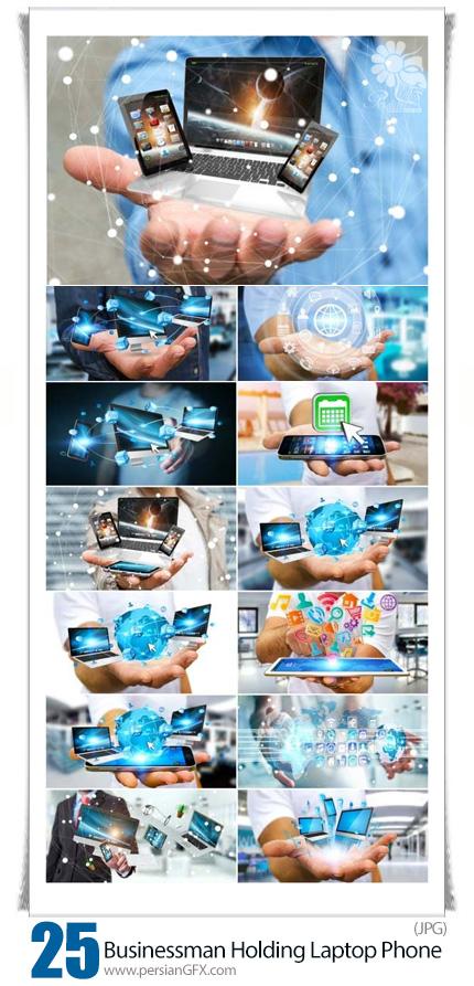 دانلود مجموعه تصاویر با کیفیت تاجران با در دست داشن موبایل، لپ تاپ و تبلت - Businessman Holding Laptop Phone And Tablet