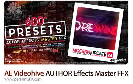 دانلود بیش از 600 پریست آماده افترافکت به همراه آموزش ویدئویی از ویدئوهایو - Videohive AUTHOR Effects Master FFX After Effects Presets