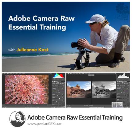 دانلود آموزش نحوه استفاده و امکانات پلاگین ادوبی کمرا راو از لیندا - Lynda Adobe Camera Raw Essential Training