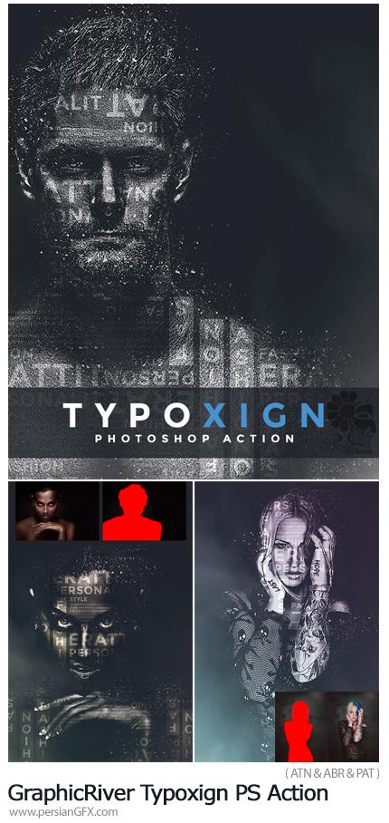 دانلود اکشن فتوشاپ ایجاد افکت تایپوگرافی و ذرات ریز بر روی تصاویر از گرافیک ریور - GraphicRiver Typoxign PS Action