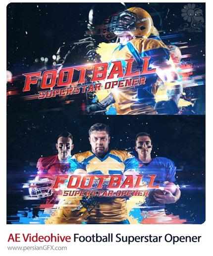 دانلود اوپنر آماده فوتبالی برای افترافکت به همراه آموزش ویدئویی از ویدئوهایو - Videohive Football Superstar Opener