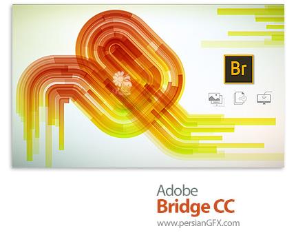 دانلود نرم افزار ادوبی بریج سی سی  2018 - Adobe Bridge CC 2018 v8.1.0.383 x64