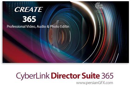 دانلود مجموعه نرم افزارهای ویرایشگر ویدئو، عکس و صدا - CyberLink Director Suite 365 v7.0