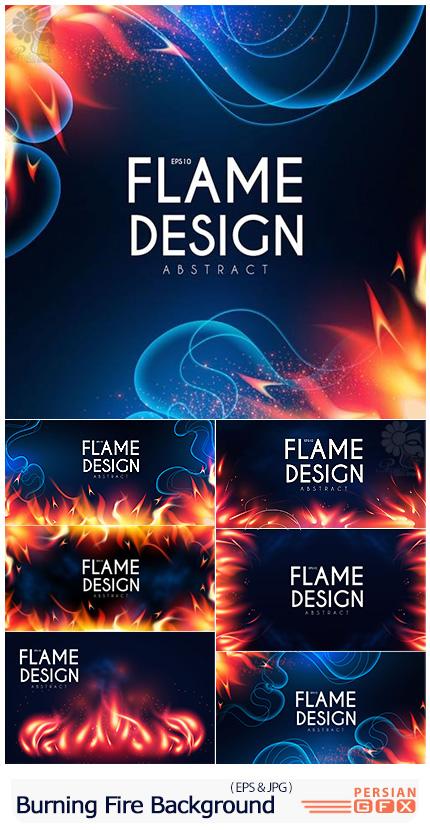 دانلود وکتور بک گراند های انتزاعی شعله آتش و افکت های نورانی - Burning Fire Abstract Vector Background, Light Effect