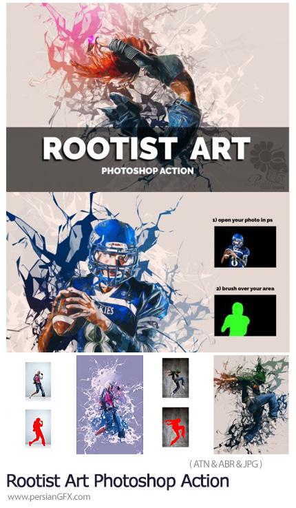 دانلود اکشن فتوشاپ ساخت تصاویر هنری با افکت انتزاعی - Rootist Art Photoshop Action