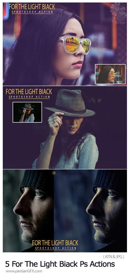 دانلود اکشن فتوشاپ ویرایش تصاویر تیره - 5 For The Light Biack Photoshop Actions