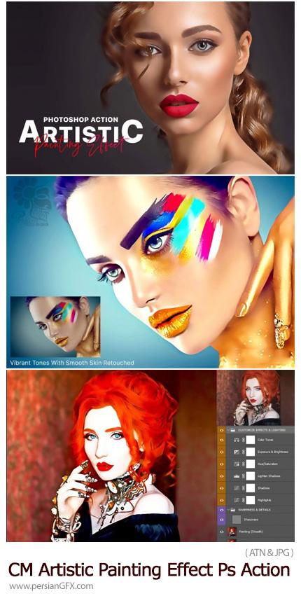 دانلود اکشن فتوشاپ تبدیل تصاویر به نقاشی هنری به همراه آموزش ویدئویی - CreativeMarket Artistic Painting Effect Photoshop