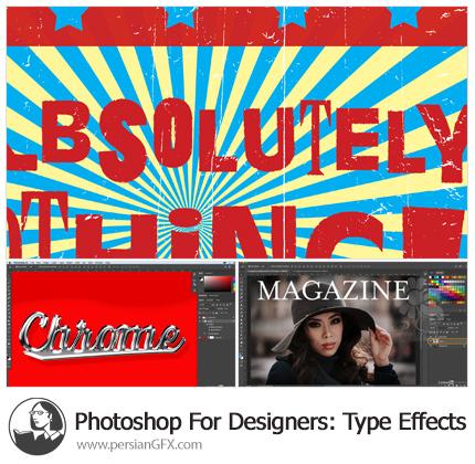 دانلود آموزش فتوشاپ برای طراحان از لیندا - Lynda Photoshop For Designers: Type Effects
