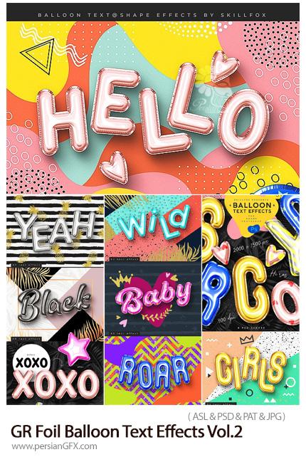 دانلود استایل فتوشاپ با افکت لایه باز بادکنک فویلی برای متن - GraphicRiver Foil Balloon Text Effects Vol.2