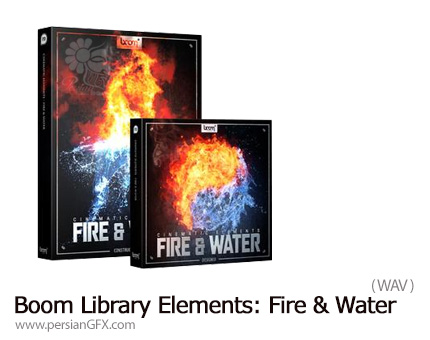 دانلود مجموعه افکت صوتی سینمایی آب و آتش - Boom Library Cinematic Elements: Fire And Water Bundle