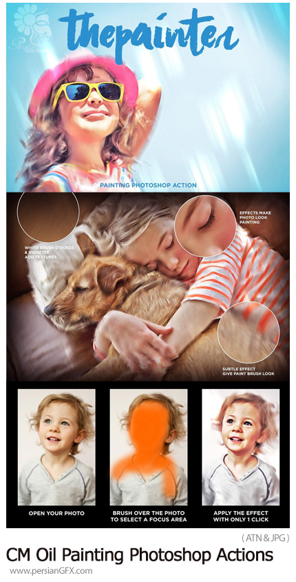 دانلود اکشن فتوشاپ تبدیل تصاویر به نقاشی رنگ روغن - CreativeMarket Oil Painting Photoshop Actions