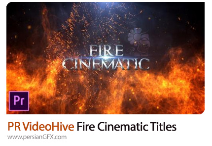 دانلود قالب نمایش تایتل با افکت آتش در پریمیر - Videohive Fire Cinematic Titles Premiere Pro