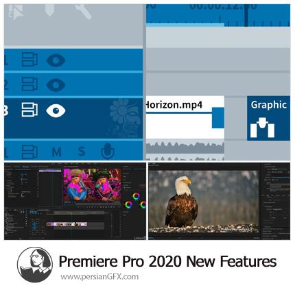 دانلود آموزش ویژگی های جدید پریمیر سی سی 2020 - Lynda Premiere Pro 2020 New Features