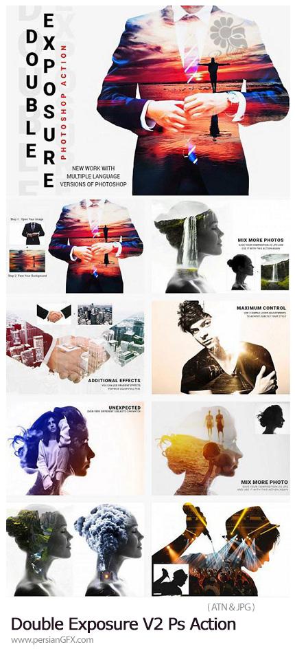 دانلود اکشن فتوشاپ ساخت تصاویر دابل اکسپوژر - DesignBundles Double Exposure V2 Photoshop Action