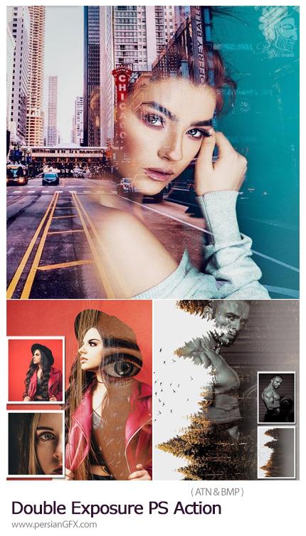 دانلود اکشن فتوشاپ ساخت تصاویر دابل اکسپوژر - Double Exposure PS Action CS6+