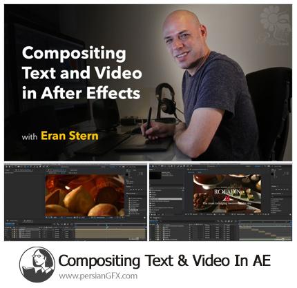 دانلود آموزش ترکیب متن و ویدیو در افترافکت - Lynda Compositing Text And Video In After Effects