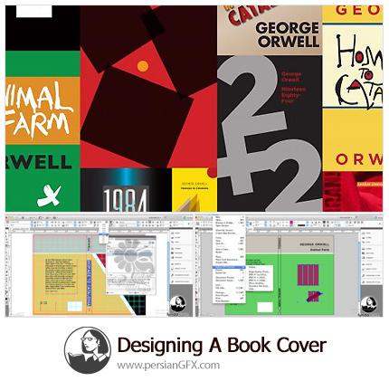 دانلود آموزش طراحی یک جلد کتاب در ایندیزاین - Lynda Designing A Book Cover