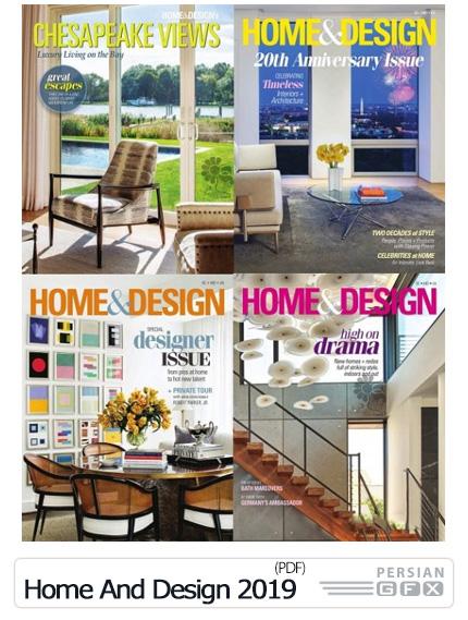 دانلود مجلات دکوراسیون داخلی خانه به سبک اروپایی - Home & Design 2019 Full Year Collection