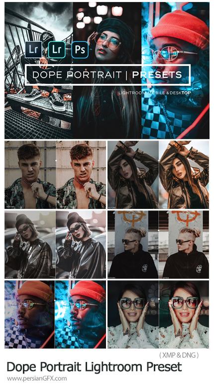 دانلود مجموعه پریست حرفه ای لایتروم برای موبایل و دسکتاپ - Dope Portrait Lightroom Presets