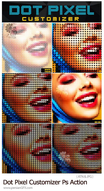 دانلود اکشن فتوشاپ ایجاد افکت نقاط پیکسلی با اشکال مختلف به همراه آموزش ویدئویی - Dot Pixel Customizer Photoshop Action