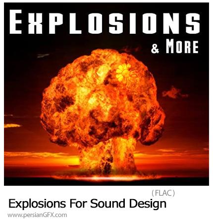 دانلود مجموعه افکت صوتی سینمایی انفجارها - Explosions For Sound Design