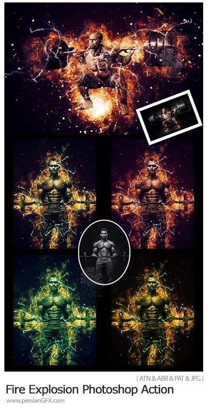 دانلود اکشن فتوشاپ ایجاد افکت انفجار شعله آتش بر روی عکس - Fire Explosion Photoshop Action