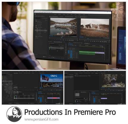 دانلود آموزش اولین نگاه به قابلیت Productions در پریمیر پرو - First Look At Productions In Premiere Pro