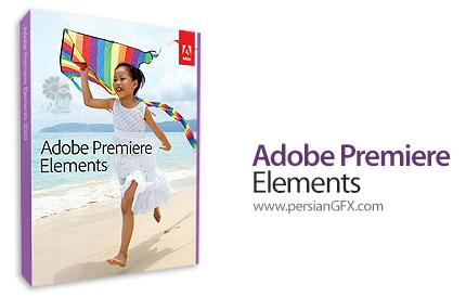 دانلود نرم افزار ویرایش فیلم ها - Adobe Premiere Elements 2021.3 v19.3 x64