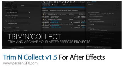 دانلود اسکریپت Trim N Collect برای برش دادن کلیپ در افترافکتس به همراه آموزش ویدئویی - Trim N Collect v1.5 For After Effects