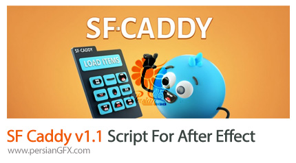 دانلود اسکریپت SF Caddy برای افترافکتس - SF Caddy v1.1 Script For After Effect