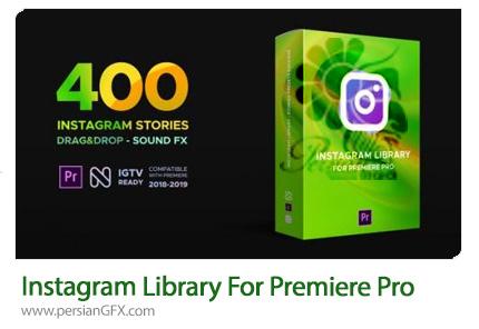 دانلود پک استوری و المان های متحرک اینستاگرام در پریمیر پرو - Instagram Library For Premiere Pro