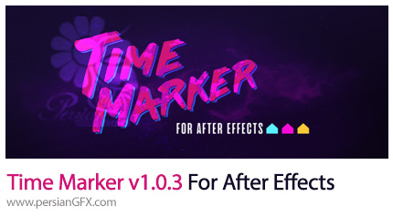 دانلود اسکریپت کنترل کردن زمان پروژه در افترافکتس - Time Marker v1.0.3 For After Effects