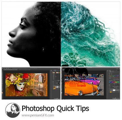 دانلود آموزش نکات سریع فتوشاپ - Photoshop Quick Tips