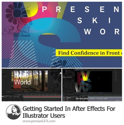 دانلود آموزش شروع کار در افترافکت برای کاربران ایلوستریتور - Getting Started In After Effects For Illustrator Users