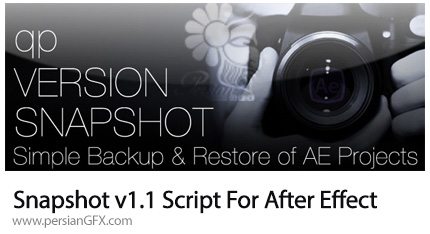 دانلود اسکریپت Snapshot برای خروجی گرفتن از فریم های پروژه - Snapshot v1.1 Script For After Effect