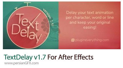دانلود پلاگین افترافکت TextDelay برای زیباسازی جزئیات متن در هنگام جابه جایی - TextDelay 1.7 For After Effect