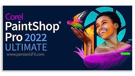 دانلود نرم افزار ویرایش تصاویر - Corel PaintShop Pro 2022 Ultimate v24.0.0.113 + Ultimate Creative Collection 2022