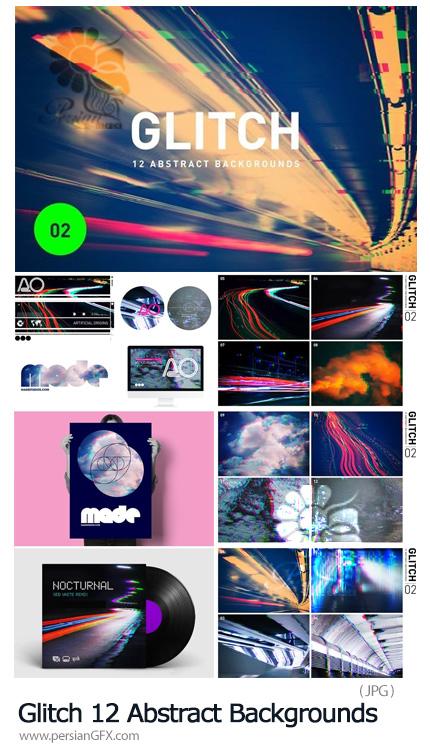 دانلود 12 بک گراند گلیچ انتزاعی - Glitch Abstract Backgrounds