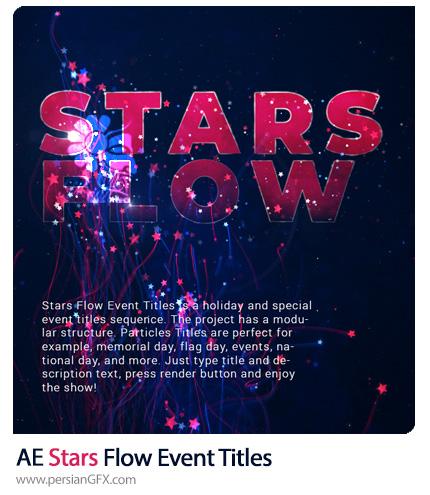 دانلود پروژه افترافکت نمایش تایتل ایونت با ستاره های دنبال دار درخشان - Stars Flow Event Titles