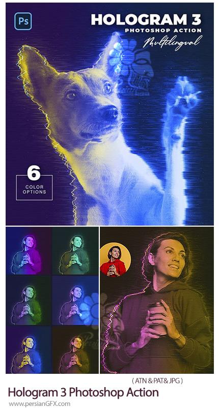 دانلود اکشن فتوشاپ ایجاد افکت هولوگرام بر روی عکس - Hologram 3 Photoshop Action