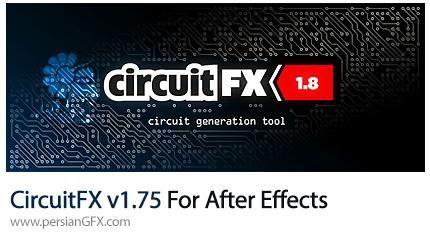 دانلود اسکریپت CircuitFX برای ساخت یک مدار الکترونیکی در افترافکت - CircuitFX v1.75 For After Effects